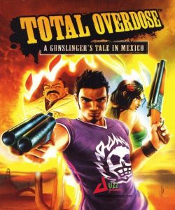 Total Overdose, a single player action fighting, shooting game having high quality graphics